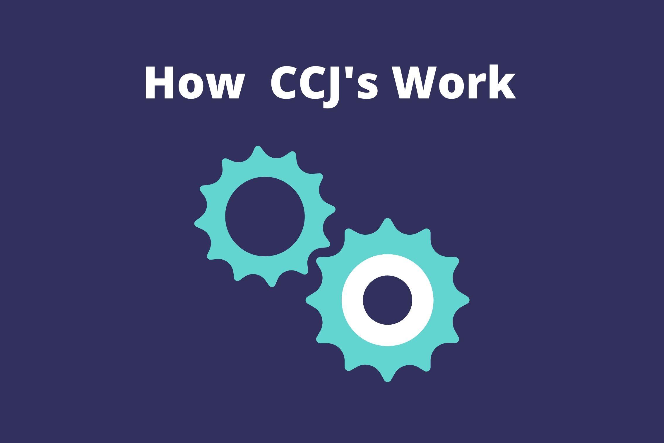 How CCJs Work