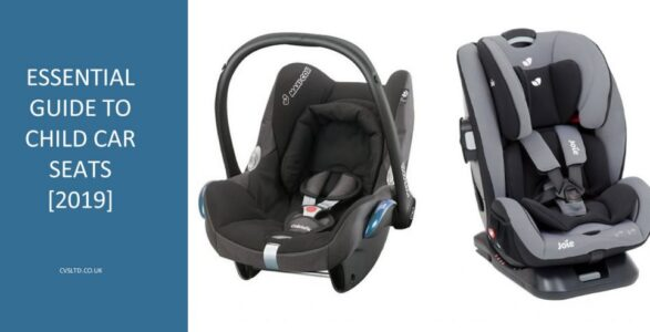 Essential Guide to Child Car Seats