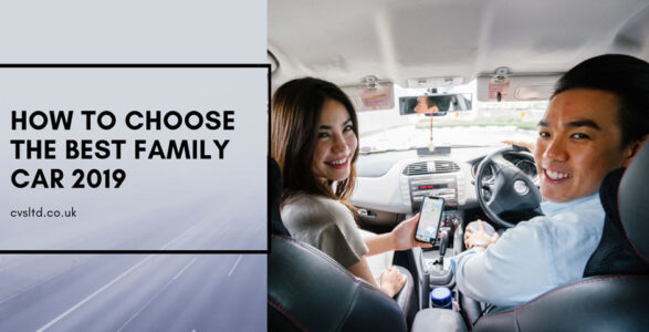 how to choose the best family car 2019