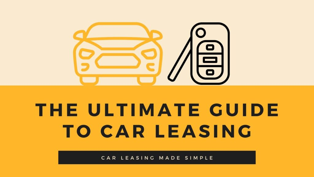 cvs - THE ULTIMATE GUIDE TO CAR LEASING